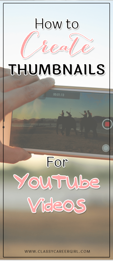 How to Create Thumbnails For YouTube Videos