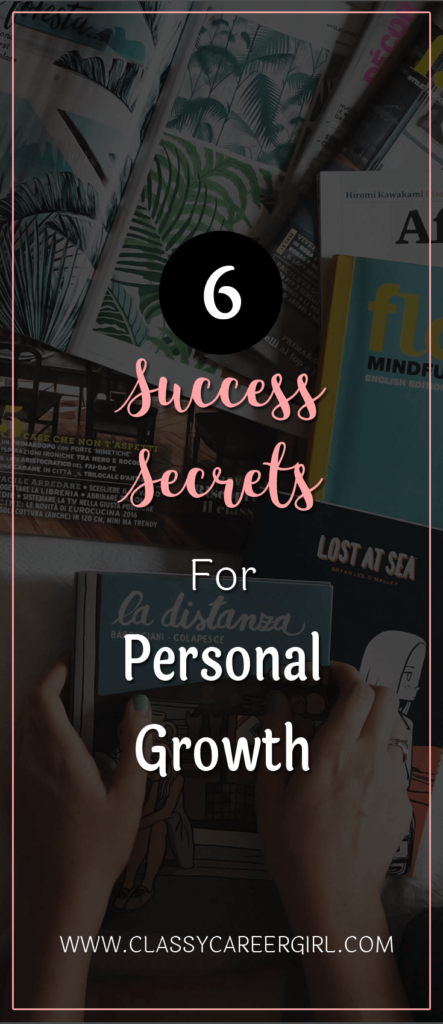 6 Success Secrets For Personal Growth