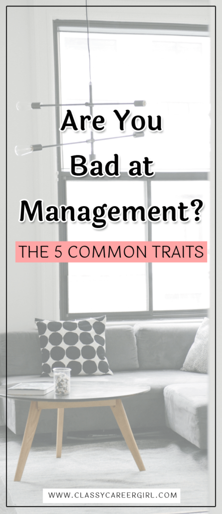 Are You Bad at Management The 5 Common Traits