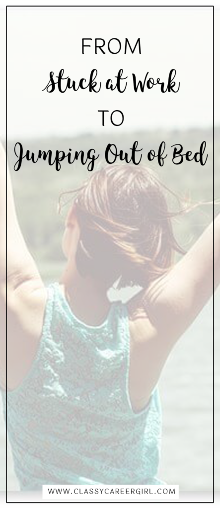 From Stuck at Work to Jumping Out of Bed Q&A