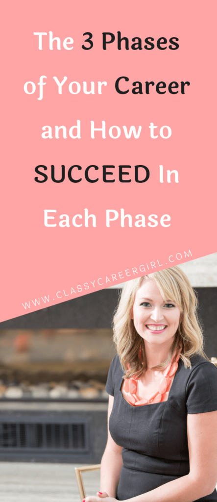 The 3 Phases of Your Career and How to Succeed In Each Phase