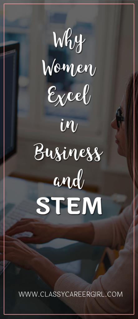 Why Women Excel in Business and STEM