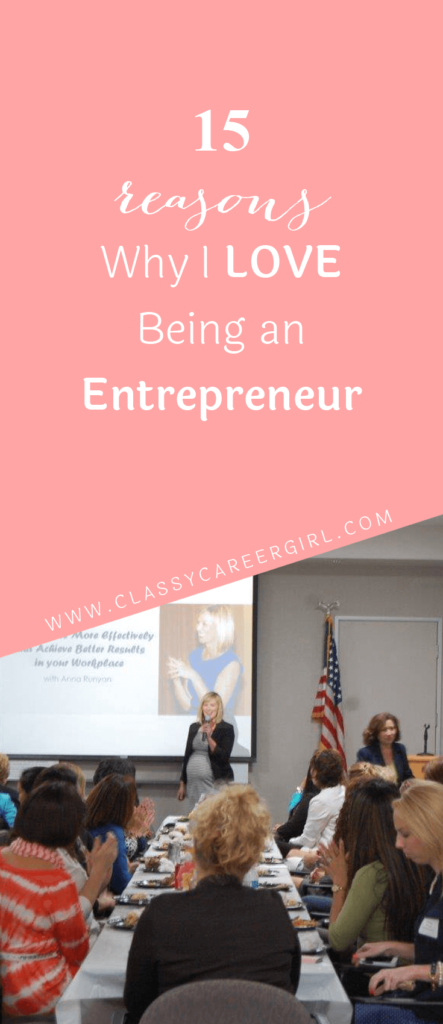 Reasons Why I Love Being an Entrepreneur