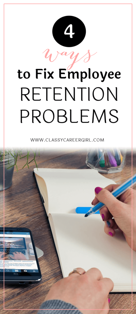 4-ways-to-fix-employee-retention-problems