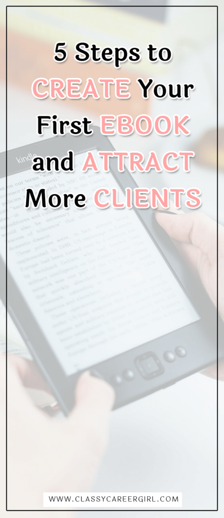 5 Steps to Create Your First Ebook and Attract More Clients