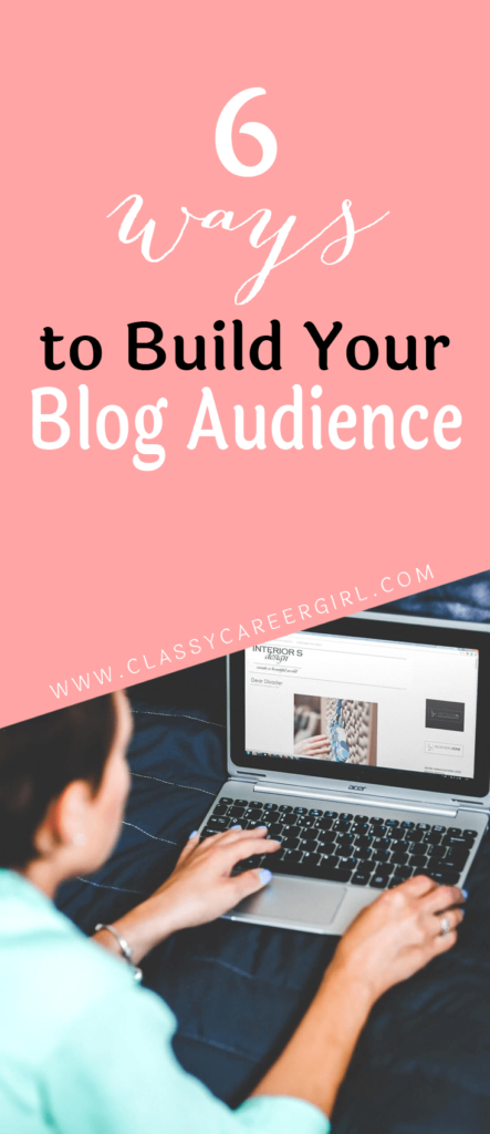 6 ways to build your blog audience