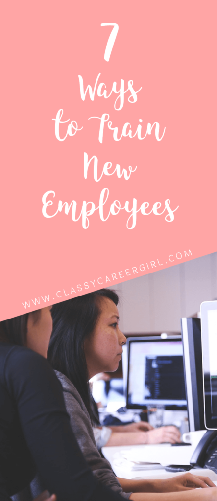 7 Ways to Train New Employees