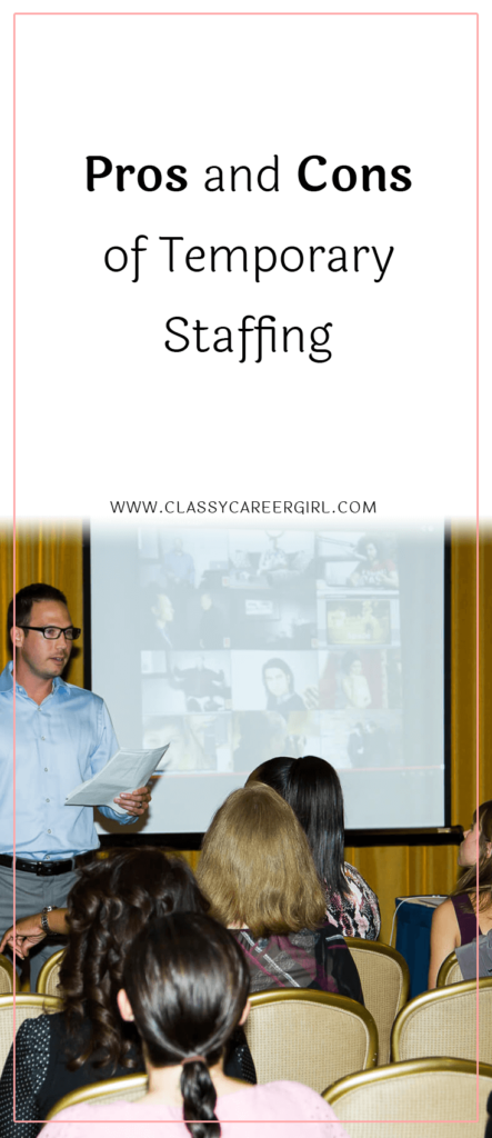 Pros and Cons of Temporary Staffing