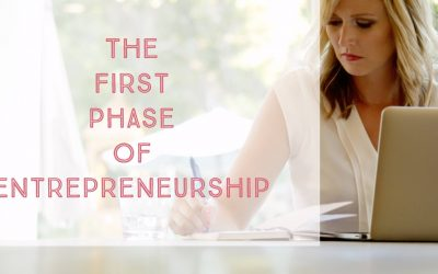 The First Phase of Entrepreneurship