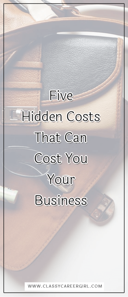 five-hidden-costs-that-can-cost-you-your-business