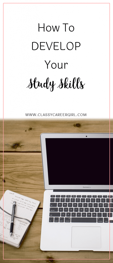 How To Develop Your Study Skills