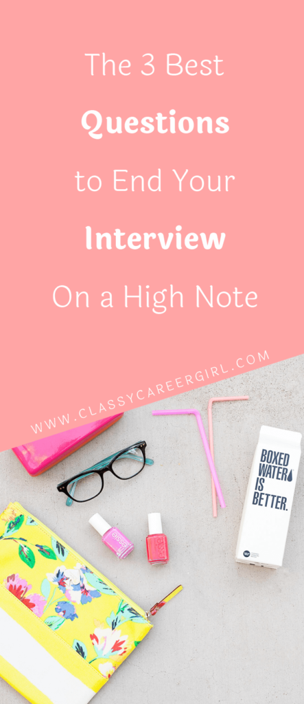 The 3 Best Questions to End Your Interview On a High Note