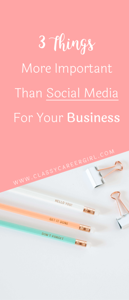 3 Things More Important Than Social Media For Your Business