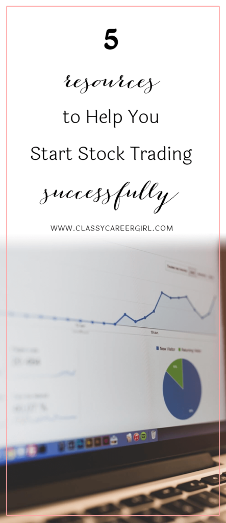 5 Resources to Help You Start Stock Trading Successfully