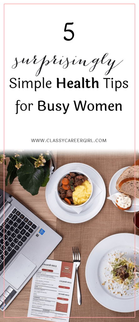 5 Surprisingly Simple Health Tips for Busy Women