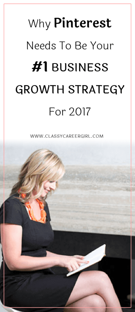 How To Make Pinterest Your #1 Business Growth Strategy