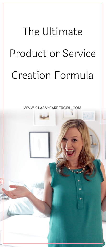 The Ultimate Product or Service Creation Formula