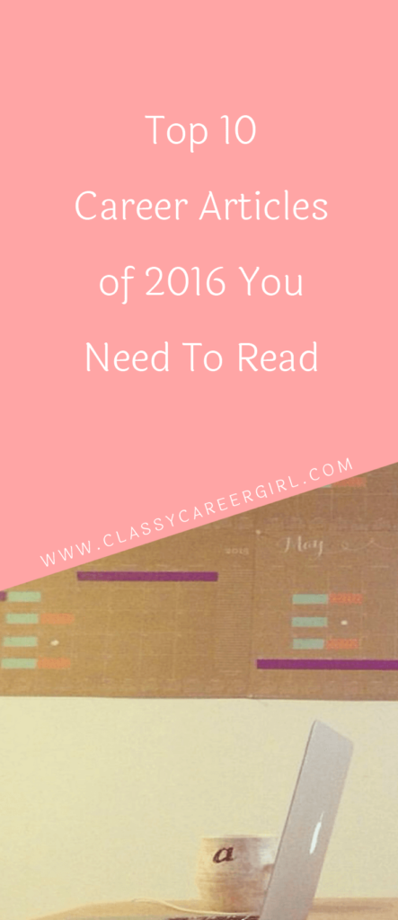 Top 10 Career Articles of 2016 You Need To Read