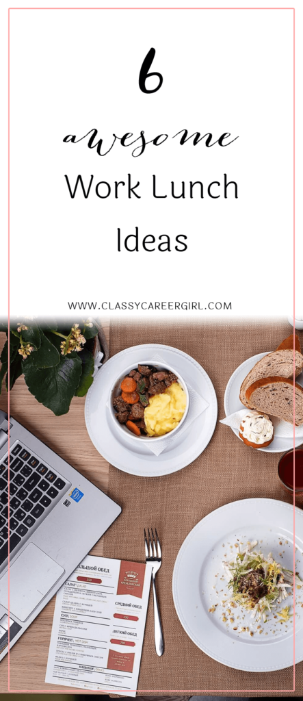 6 awesome work lunch ideas classy career girl 6 awesome work lunch ideas forumfinder Choice Image