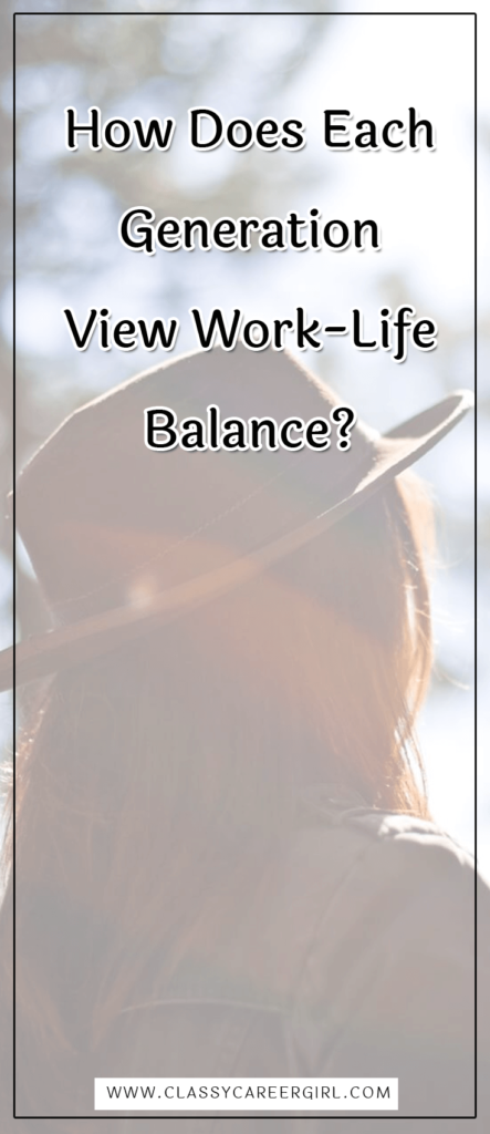 How Does Each Generation View Work-Life Balance