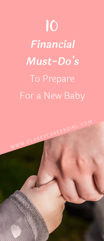 10 Financial Must-Do's To Prepare For a New Baby