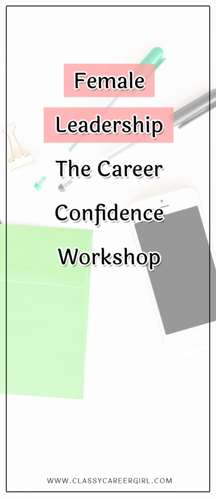 Female Leadership - The Career Confidence Workshop