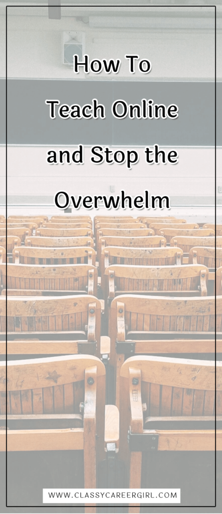 How To Teach Online and Stop the Overwhelm