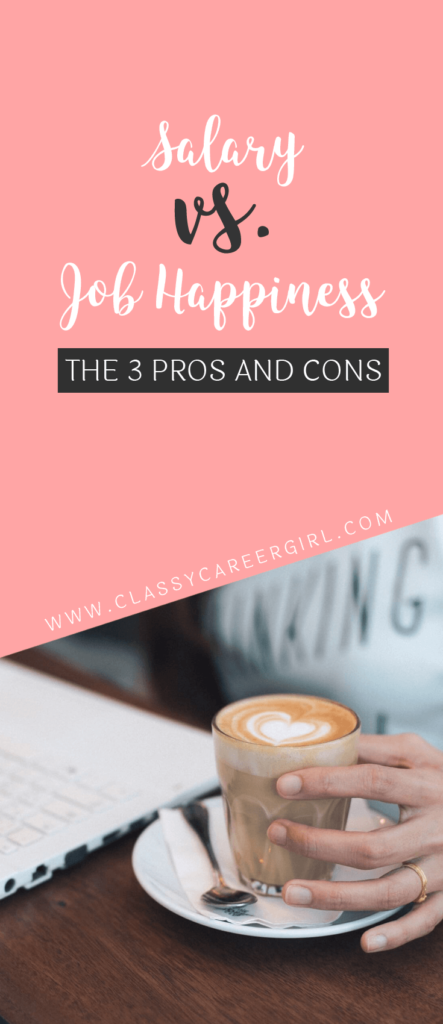 Salary vs Job Happiness - The 3 Pros and Cons