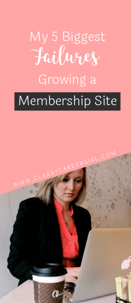 My 5 Biggest Failures Growing a Membership Site