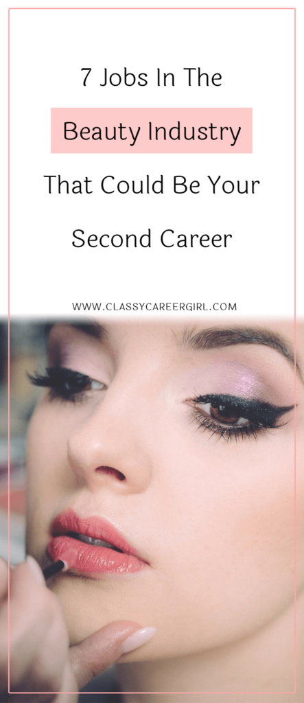 7 Jobs In The Beauty Industry That Could Be Your Second ...