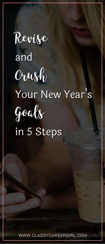 Revise and Crush Your New Year's Goals in 5 Steps