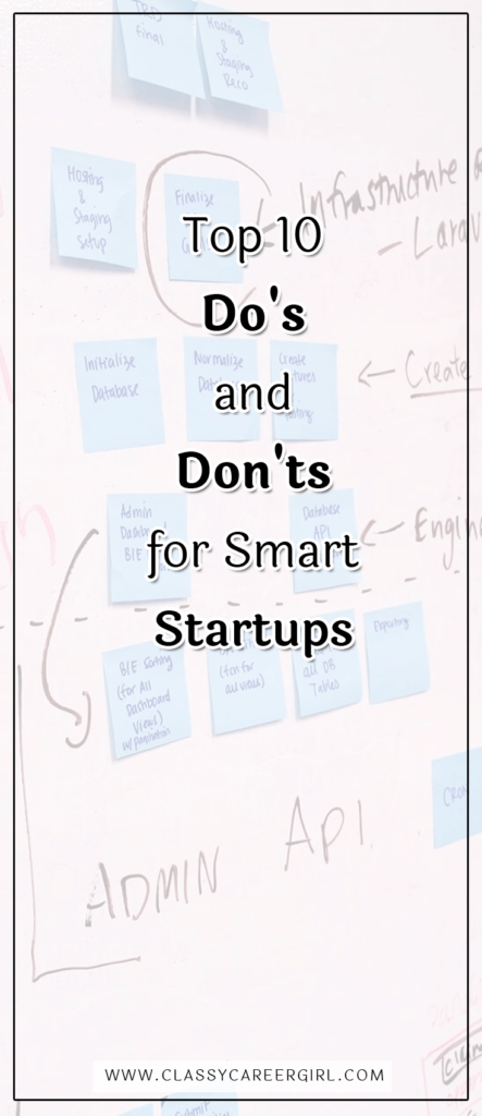 Top 10 Do's and Don'ts for Smart Startups