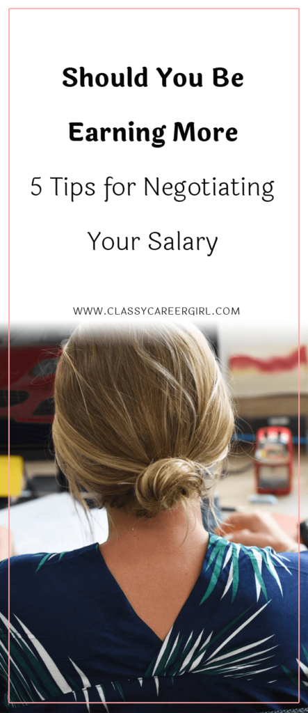 Should You Be Earning More - 5 Tips for Negotiating Your Salary