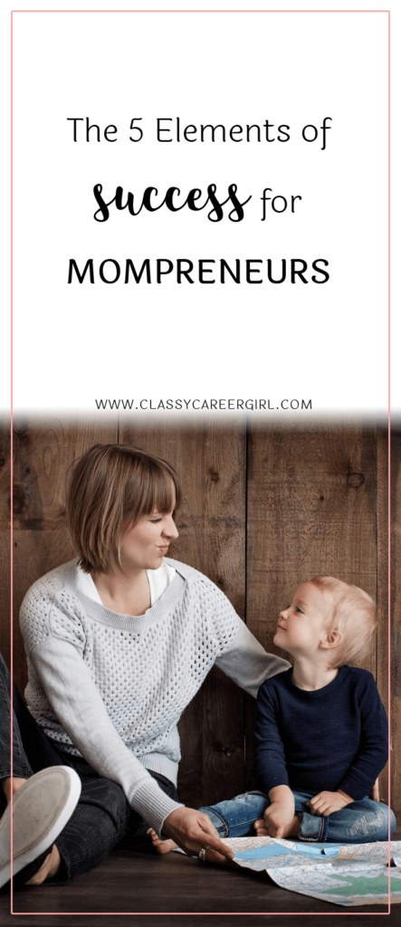 The 5 Elements of Success for Mompreneurs