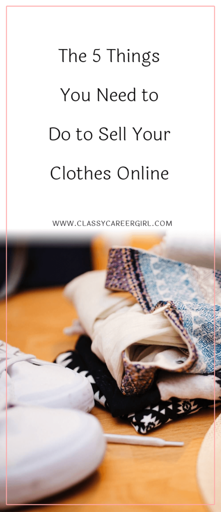 The 5 Things You Need to Do to Sell Your Clothes Online