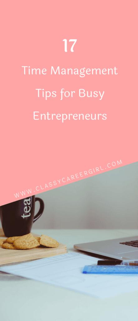 17 Time Management Tips for Busy Entrepreneurs