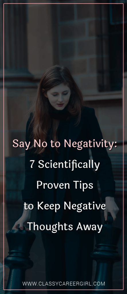 Say No to Negativity - 7 Scientifically Proven Tips to Keep Negative Thoughts Away