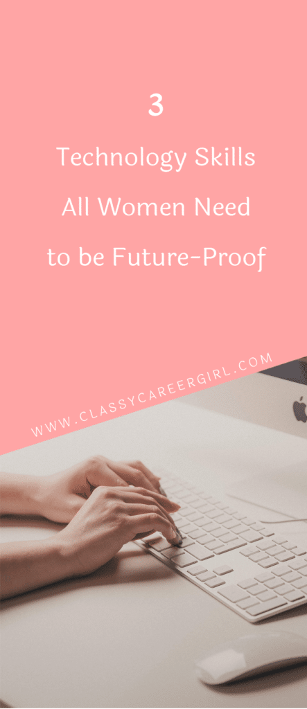 3 Technology Skills All Women Need to be Future-Proof (1)