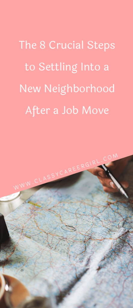The 8 Crucial Steps to Settling Into a New Neighborhood After a Job Move (1)