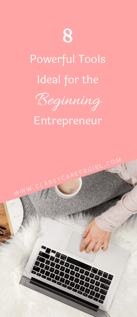 8 Powerful Tools Ideal for the Beginning Entrepreneur (1)