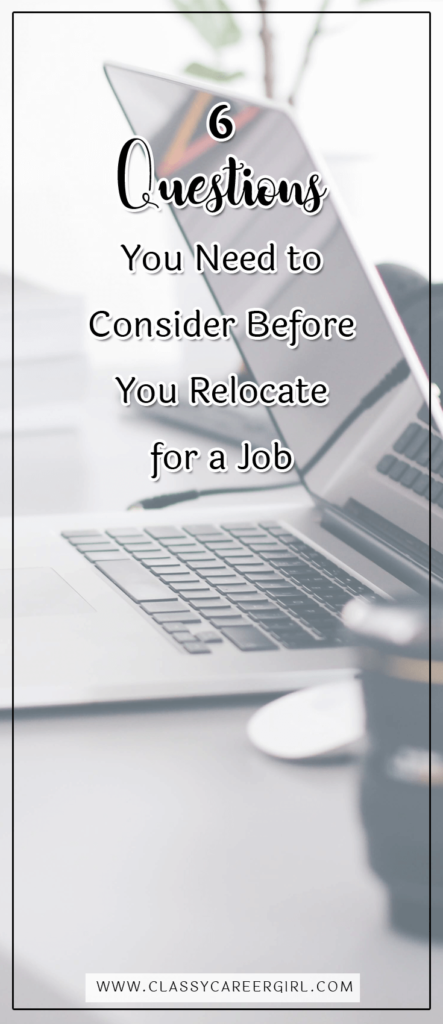 6 Questions You Need to Consider Before You Relocate for a Job (1)