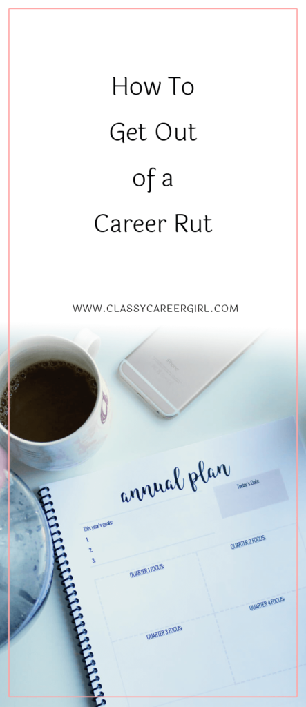How To Get Out of a Career Rut (1)
