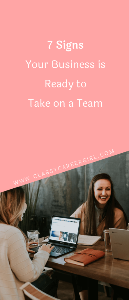 7 Signs Your Business is Ready to Take on a Team (1)
