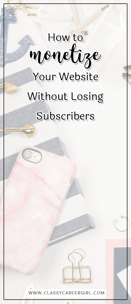 How to Monetize Your Website Without Losing Subscribers (1)