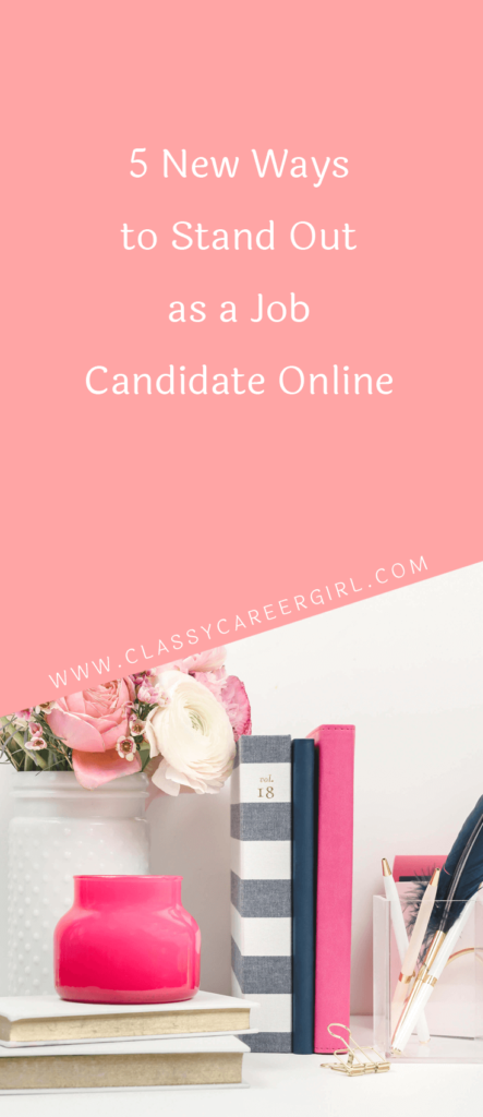 5 New Ways to Stand Out as a Job Candidate Online (1)