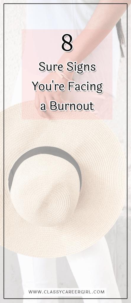 8 Sure Signs You're Facing a Burnout (1)