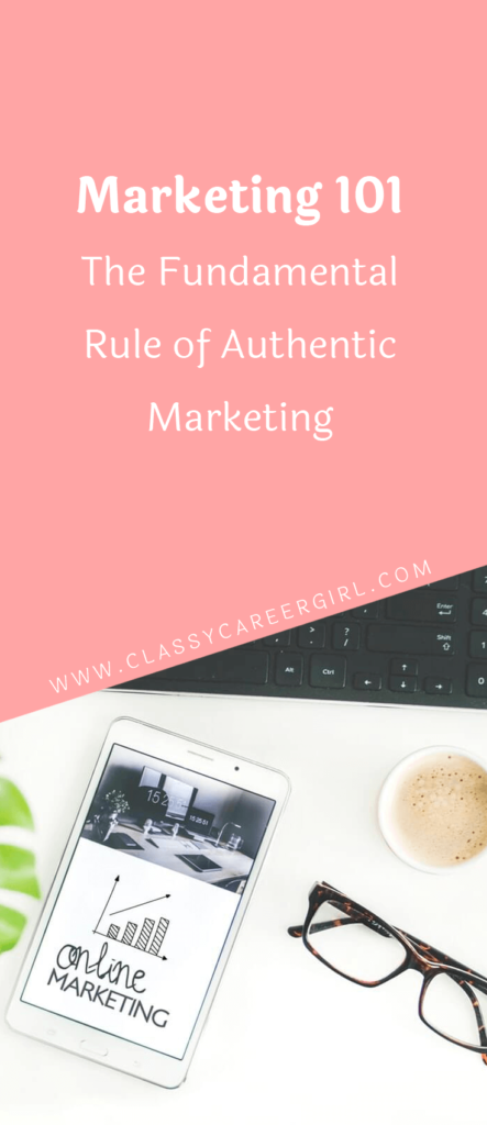 Marketing 101 - The Fundamental Rule of Authentic Marketing (1)
