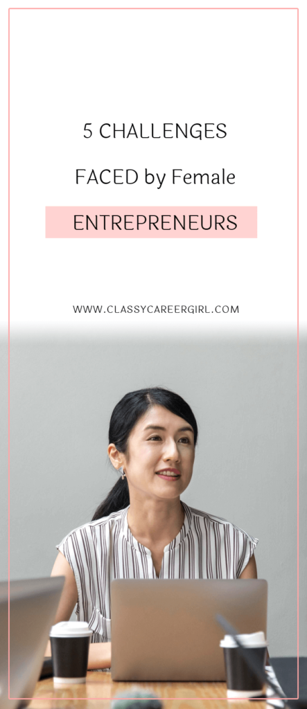 5 Challenges Faced by Female Entrepreneurs (1)