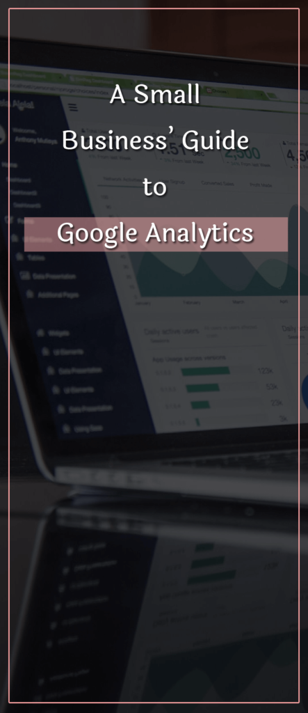 A Small Business' Guide to Google Analytics (1)