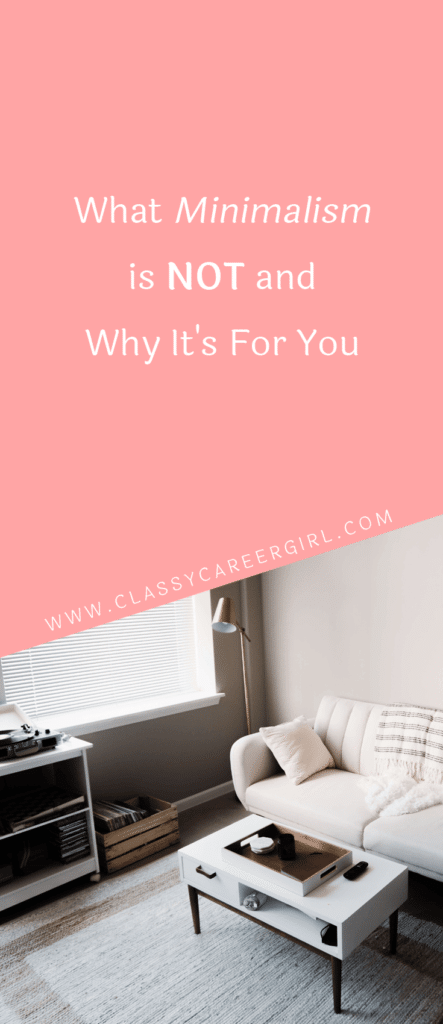 What Minimalism is Not and Why It's For You (1)